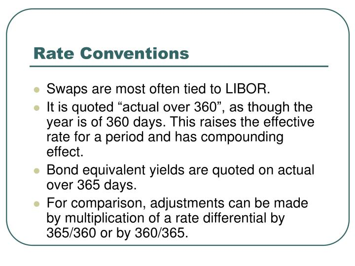 Rate Conventions