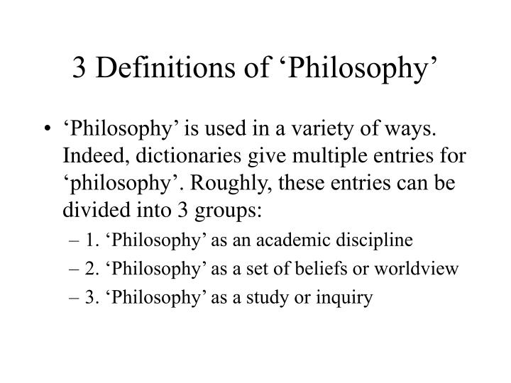 3 Definitions of 'Philosophy'