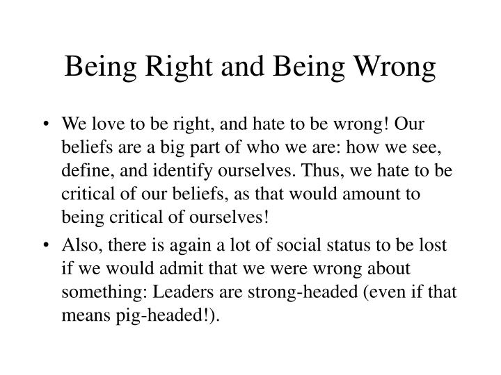 Being Right and Being Wrong