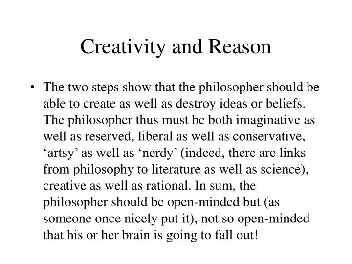 Creativity and Reason
