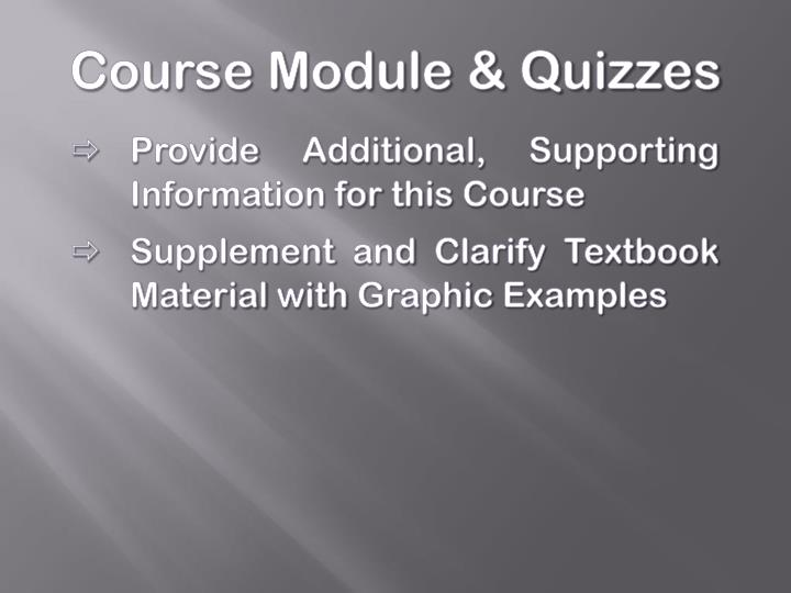 Course Module & Quizzes