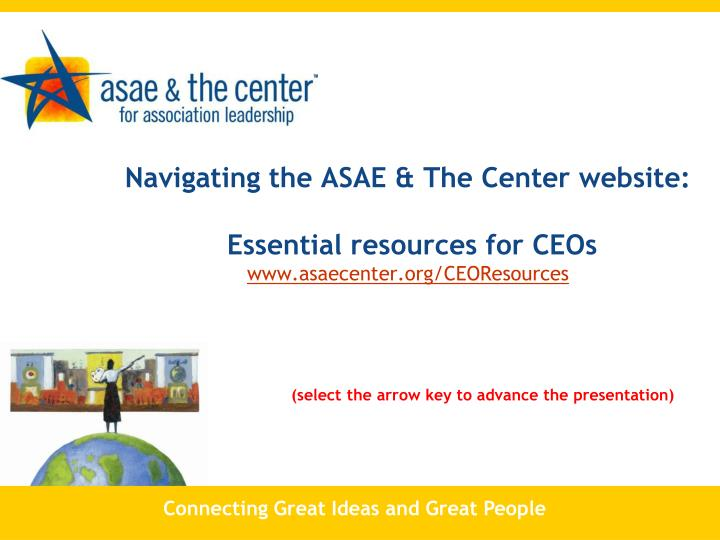 Navigating the ASAE & The Center website: