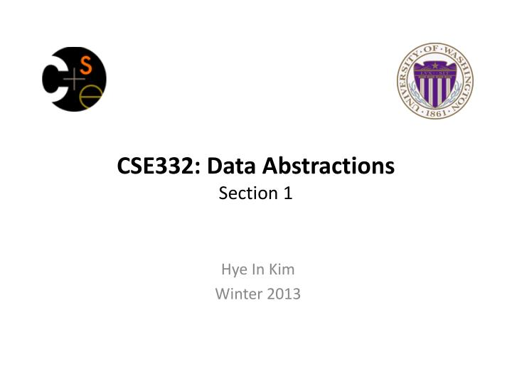 Cse332 data abstractions section 1