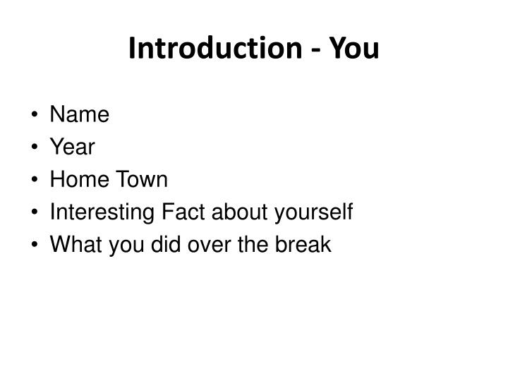Introduction - You
