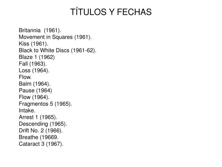 TÍTULOS Y FECHAS