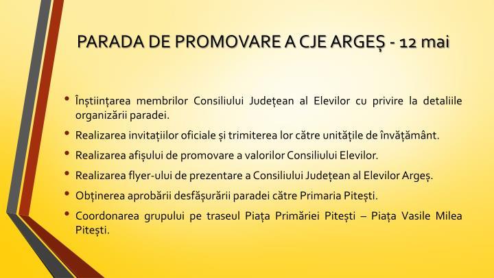 PARADA DE PROMOVARE A CJE ARGE - 12 mai