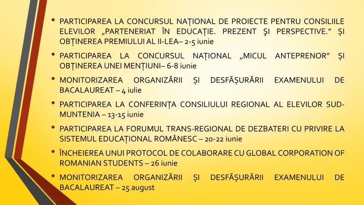 """PARTICIPAREA LA CONCURSUL NAŢIONAL DE PROIECTE PENTRU CONSILIILE ELEVILOR """"PARTENERIAT ÎN EDUCAŢIE. PREZENT ŞI PERSPECTIVE."""""""