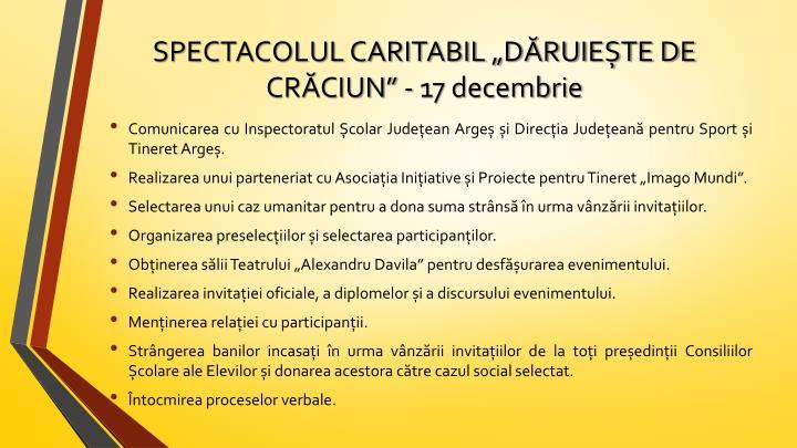 """SPECTACOLUL CARITABIL """"DĂRUIEȘTE DE CRĂCIUN"""" - 17 decembrie"""