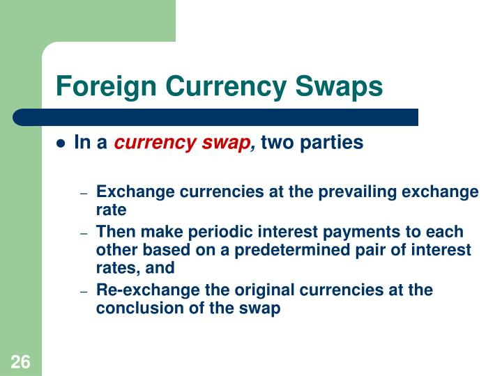 Foreign Currency Swaps
