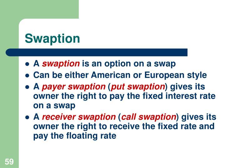 Swaption