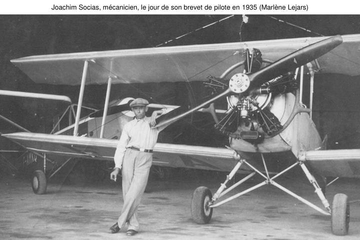 Joachim Socias, mécanicien, le jour de son brevet de pilote en 1935 (Marlène Lejars)