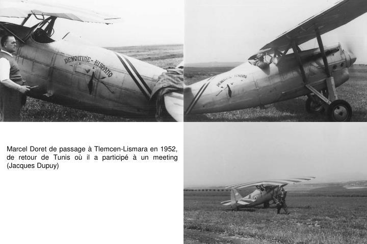 Marcel Doret de passage à Tlemcen-Lismara en 1952, de retour de Tunis où il a participé à un meeting (Jacques Dupuy)