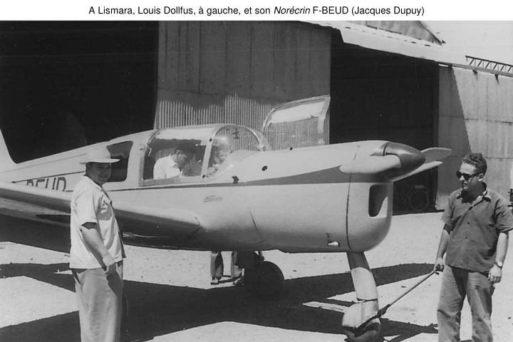 A Lismara, Louis Dollfus, à gauche, et son