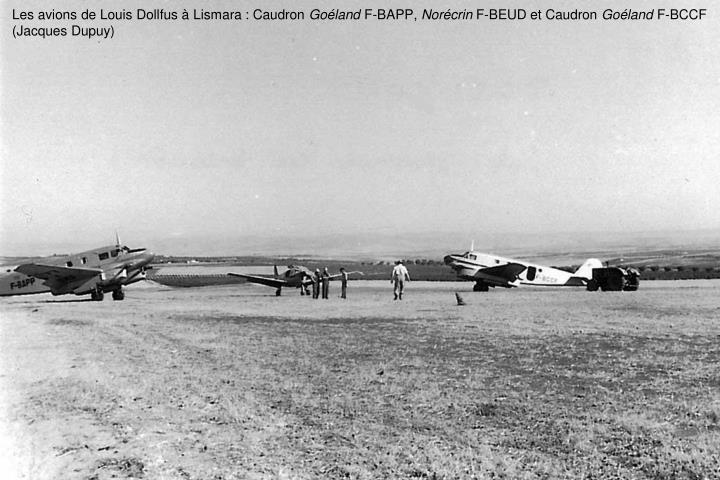 Les avions de Louis Dollfus à Lismara : Caudron