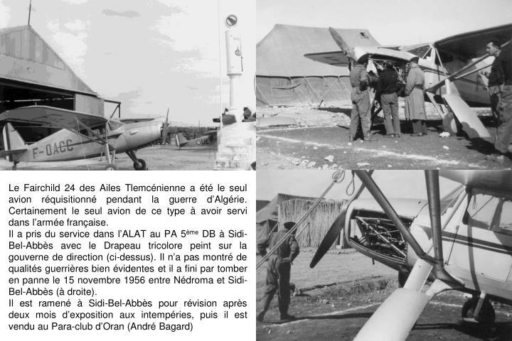 Le Fairchild 24 des Ailes Tlemcénienne a été le seul avion réquisitionné pendant la guerre d