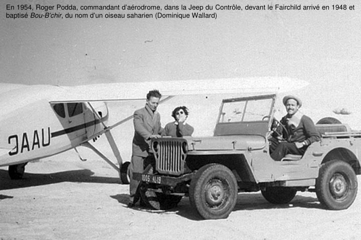 En 1954, Roger Podda, commandant d
