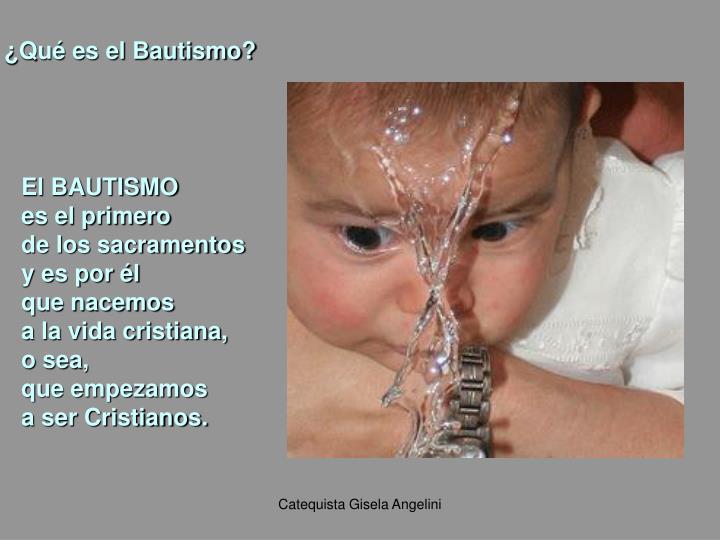 ¿Qué es el Bautismo?