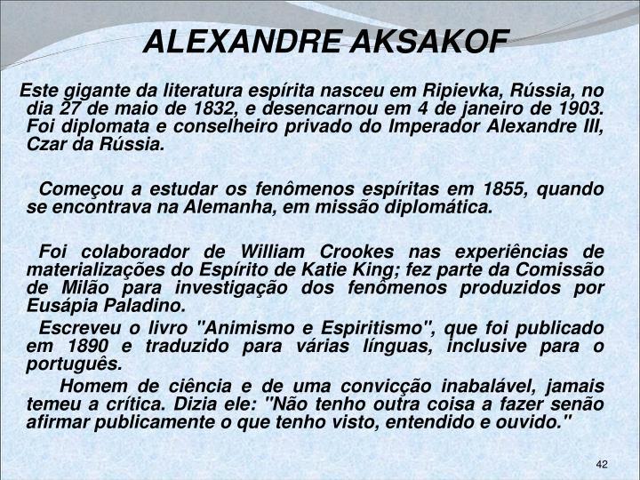 ALEXANDRE AKSAKOF