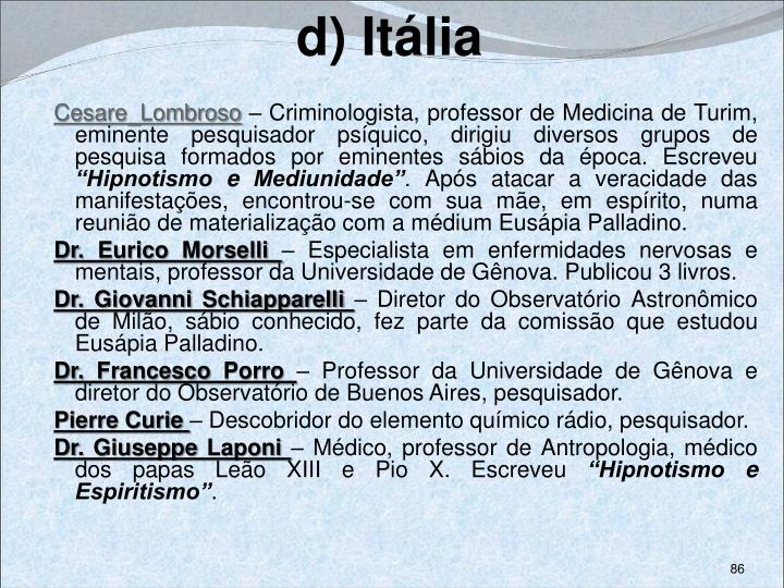 d) Itália