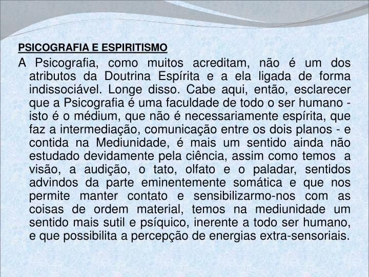 PSICOGRAFIA E ESPIRITISMO