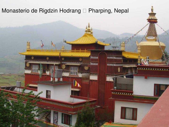 Monasterio de Rigdzin Hodrang  Pharping, Nepal