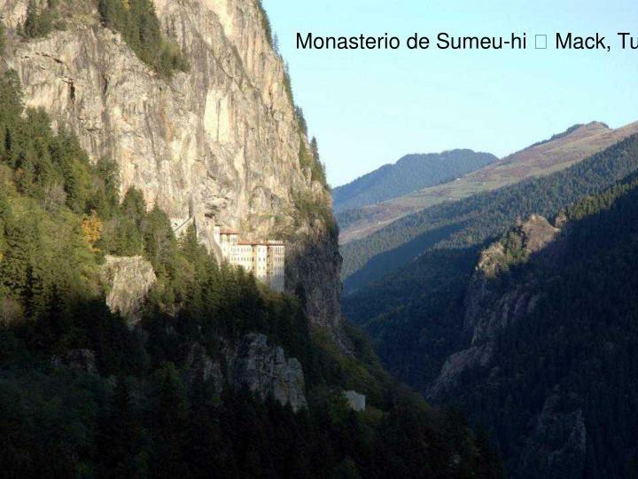 Monasterio de Sumeu-hi  Mack, Turquia
