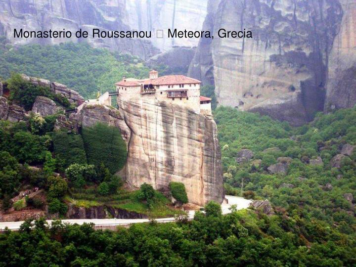 Monasterio de Roussanou  Meteora, Grecia