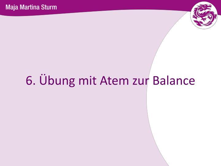6. Übung mit Atem zur Balance