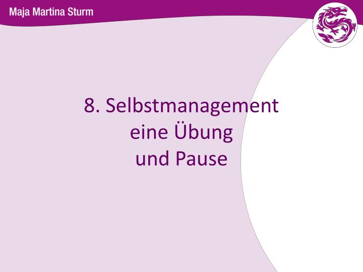 8. Selbstmanagement