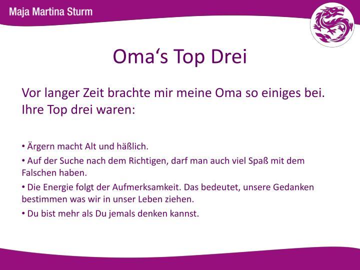 Oma's Top Drei