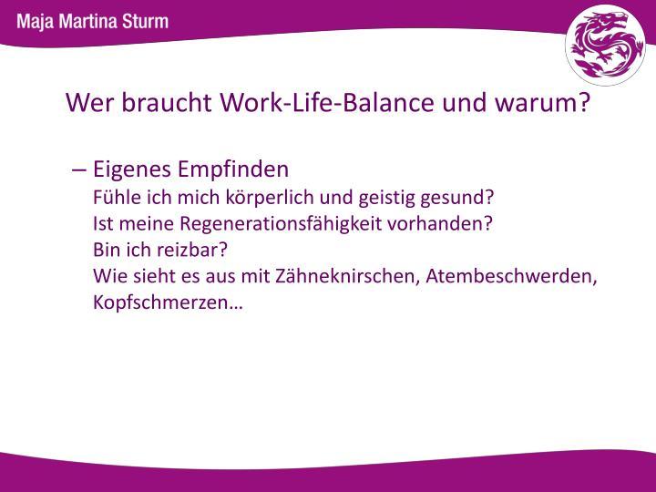 Wer braucht Work-Life-Balance und warum?