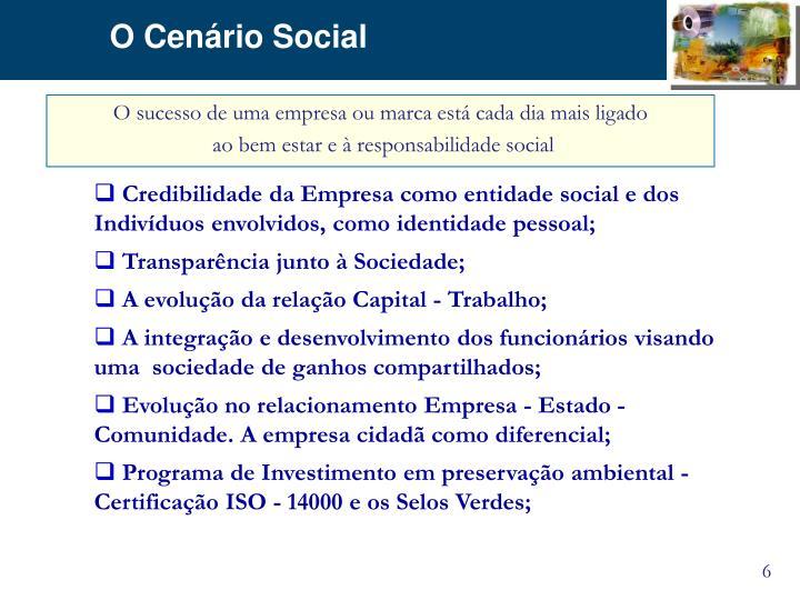 O Cenário Social