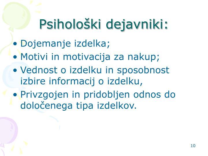 Psihološki dejavniki: