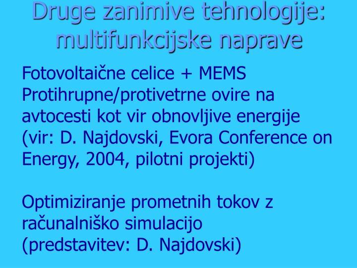 Druge zanimive tehnologije: