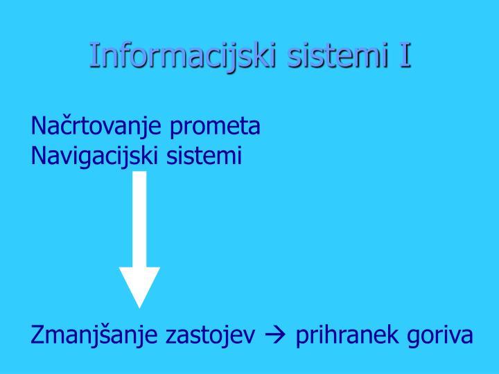 Informacijski sistemi I