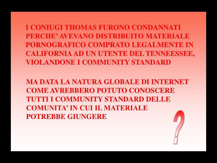 I CONIUGI THOMAS FURONO CONDANNATI