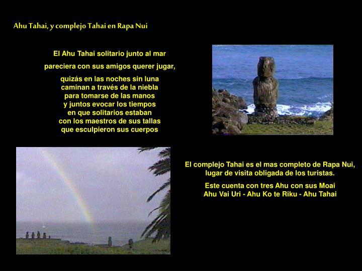 Ahu Tahai, y complejo Tahai en Rapa Nui