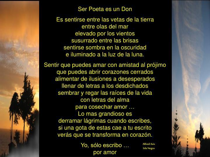 Ser Poeta es un Don