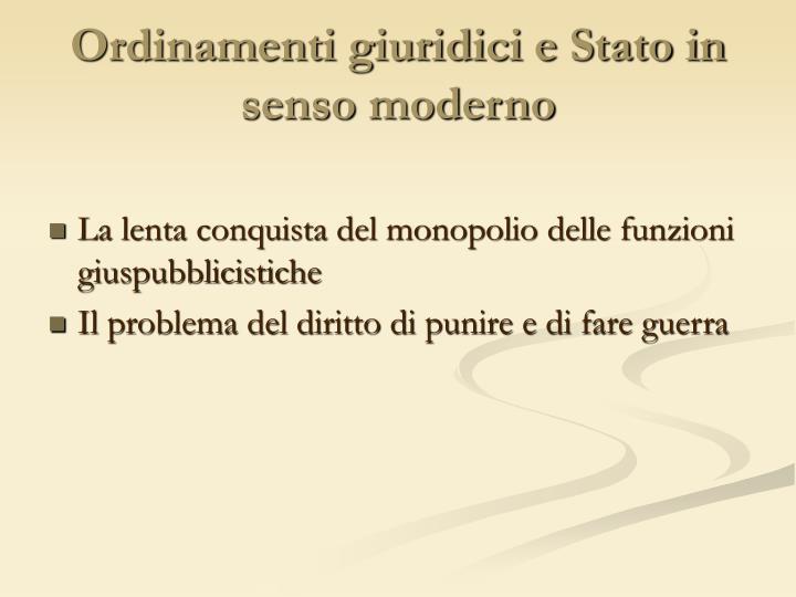 Ordinamenti giuridici e Stato in senso moderno