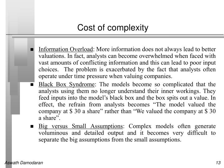 Cost of complexity