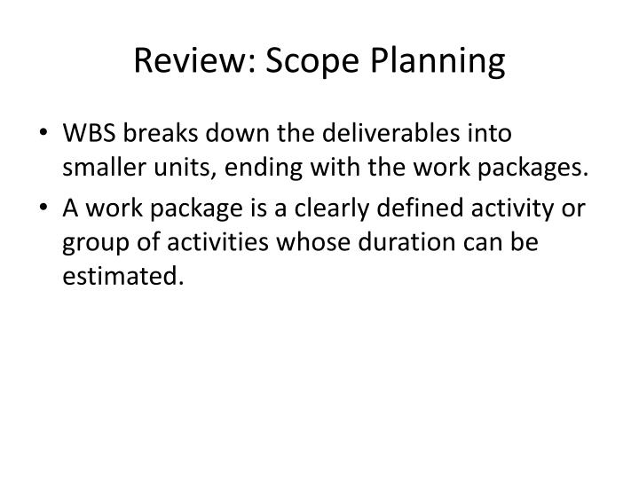 Review: Scope Planning