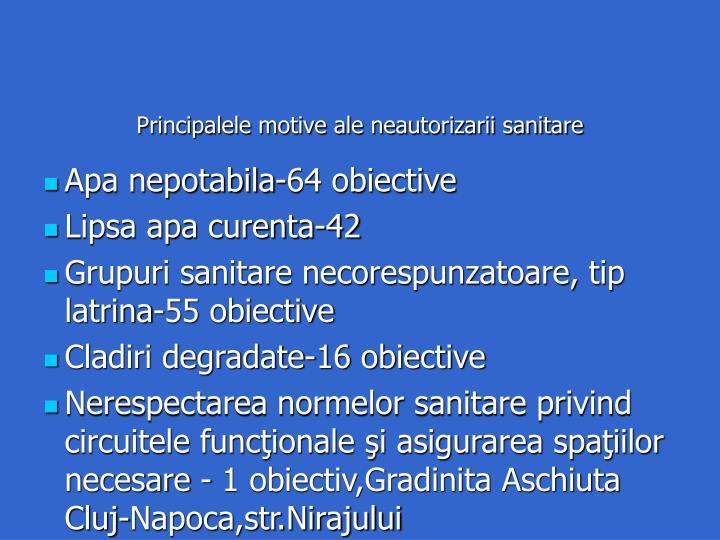 Principalele motive ale neautorizarii sanitare