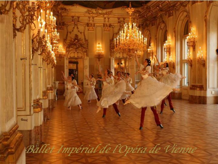 Ballet Impérial de l'Opéra de Vienne