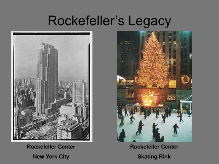 Rockefeller's Legacy