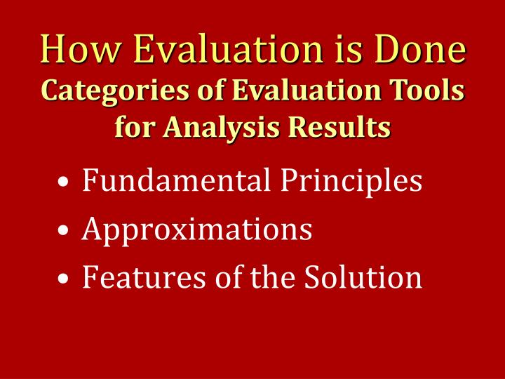 How Evaluation is Done