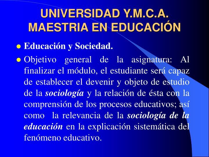 UNIVERSIDAD Y.M.C.A.