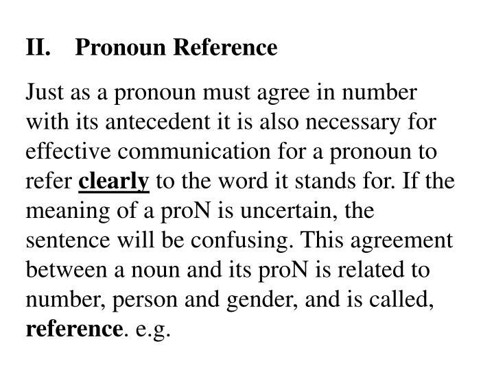 II.Pronoun Reference