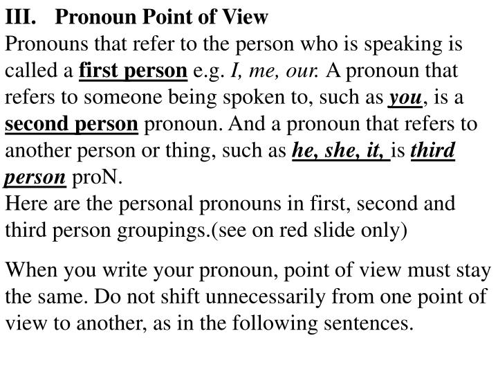 III.Pronoun Point of View