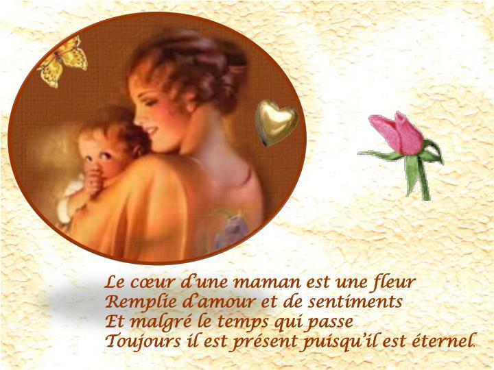 Le cœur d'une maman est une fleur