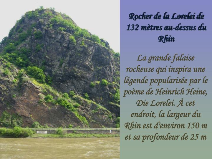 Rocher de la Lorelei de 132 mètres au-dessus du Rhin